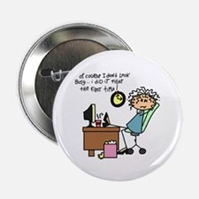 """Right the First Time 2.25"""" Button (100 pack)"""