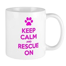 Hot Pink Keep Calm And Rescue On Mugs