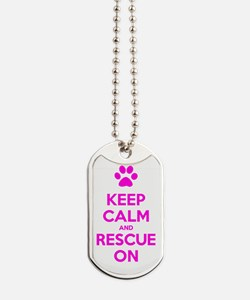 Hot Pink Keep Calm And Rescue On Dog Tags