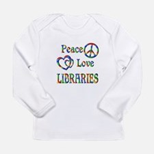 Peace Love LIBRARIES Long Sleeve Infant T-Shirt