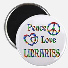 Peace Love LIBRARIES Magnet
