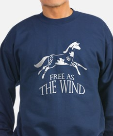 Free as the Wind Sweatshirt