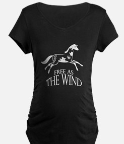 Free as the Wind Maternity T-Shirt