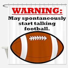 Spontaneous Football Talk Shower Curtain