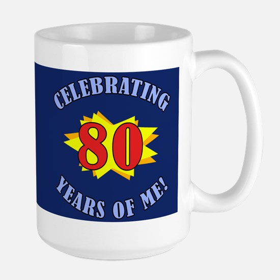 Celebrating 80th Birthday Large Mug