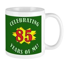 Celebrating 85th Birthday Small Mugs