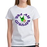 Bad Ass Grandpa Women's T-Shirt