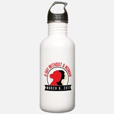 A Day Without Woman St Water Bottle