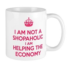 I am not a Shopaholic Mugs