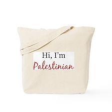 Hi, I am Palestinian Tote Bag