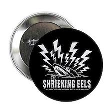 "Princess Bride Shrieking Eels 2.25"" Button"