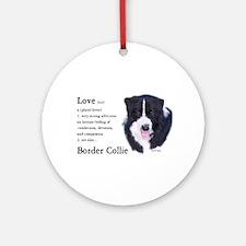 Border Collie Love Is Ornament (Round)