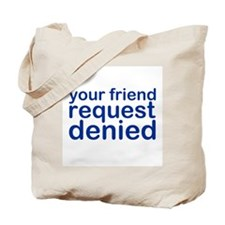 DENIED Tote Bag