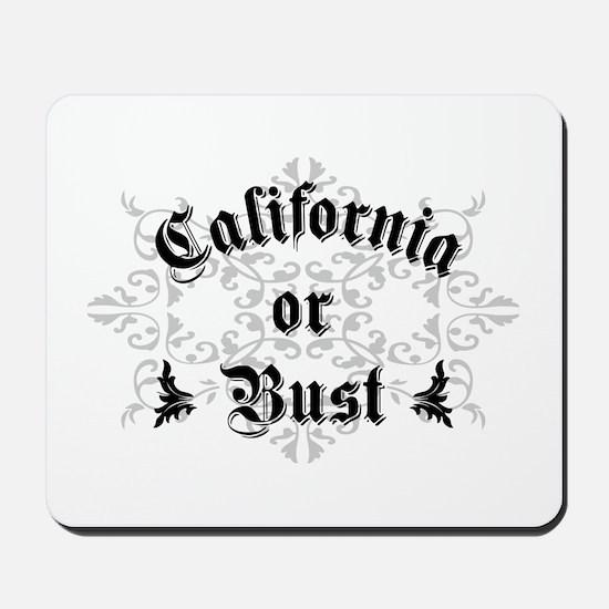 California or Bust Mousepad
