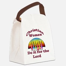 Christian Women Do It For the Lor Canvas Lunch Bag