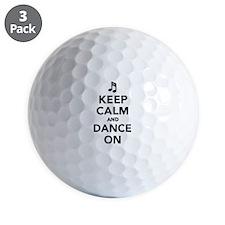 Keep calm and dance on Golf Ball