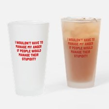 Anger vs Stupidity Drinking Glass