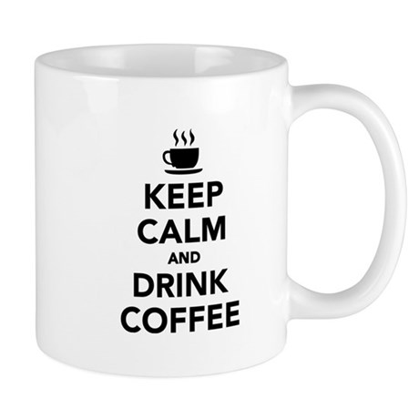 Mr Coffee Coffee Maker Smells Like Plastic : Keep calm and drink coffee Mug by Shirtsalon