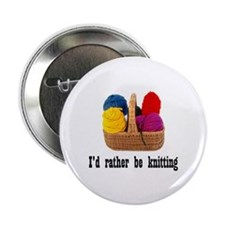 I'd rather be knitting Button