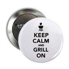 "Keep calm and grill on 2.25"" Button"