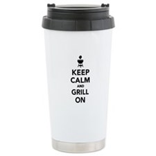 Keep calm and grill on Travel Mug