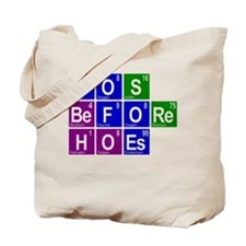 Chemistry Bros Before Hoes Tote Bag