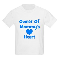 Owner Of Mommy's Heart Kids T-Shirt