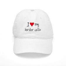 I LOVE MY Border Collie Baseball Cap