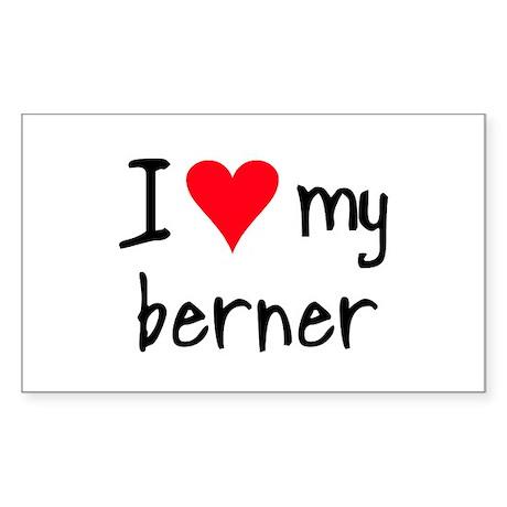 I LOVE MY Berner Sticker (Rectangle)