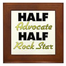 Half Advocate Half Rock Star Framed Tile