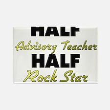 Half Advisory Teacher Half Rock Star Magnets