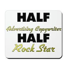 Half Advertising Copywriter Half Rock Star Mousepa