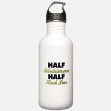 Half Administrator Half Rock Star Water Bottle