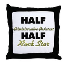 Half Administrative Assistant Half Rock Star Throw