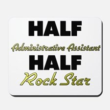 Half Administrative Assistant Half Rock Star Mouse