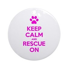 Hot Pink Keep Calm And Rescue On Ornament (Round)