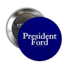 President Ford Button