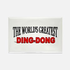 """The World's Greatest Ding-Dong"" Rectangle Magnet"