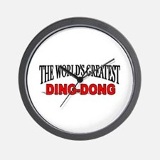 """""""The World's Greatest Ding-Dong"""" Wall Clock"""