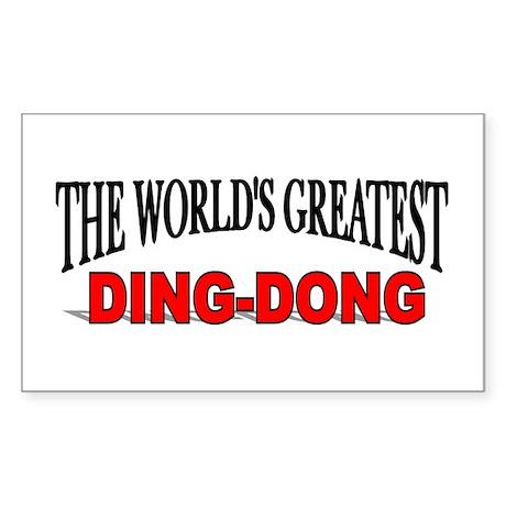 """The World's Greatest Ding-Dong"" Sticker (Rectangu"