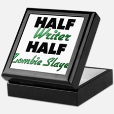 Half Writer Half Zombie Slayer Keepsake Box