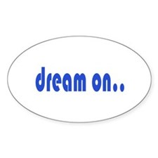 DREAM ON Decal
