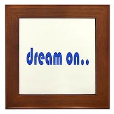 DREAM ON Framed Tile