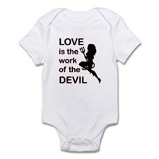 Love is the Work of the Devil Infant Bodysuit