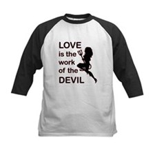 Love is the Work of the Devil Tee