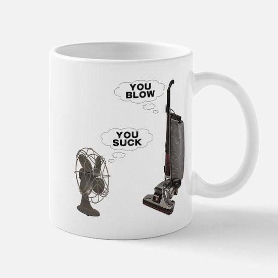 You Suck You Blow Mug