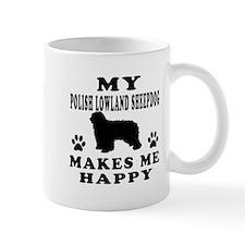 My Polish Lowland Sheepdog makes me happy Mug