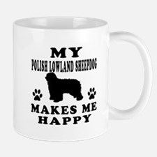 My Polish Lowland Sheepdog makes me happy Mug