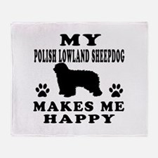 My Polish Lowland Sheepdog makes me happy Throw Bl