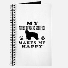 My Polish Lowland Sheepdog makes me happy Journal